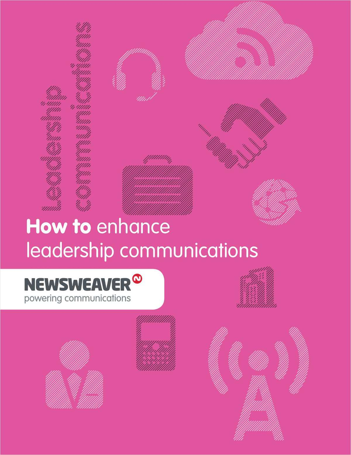 Five Steps To Improving Leadership Communications