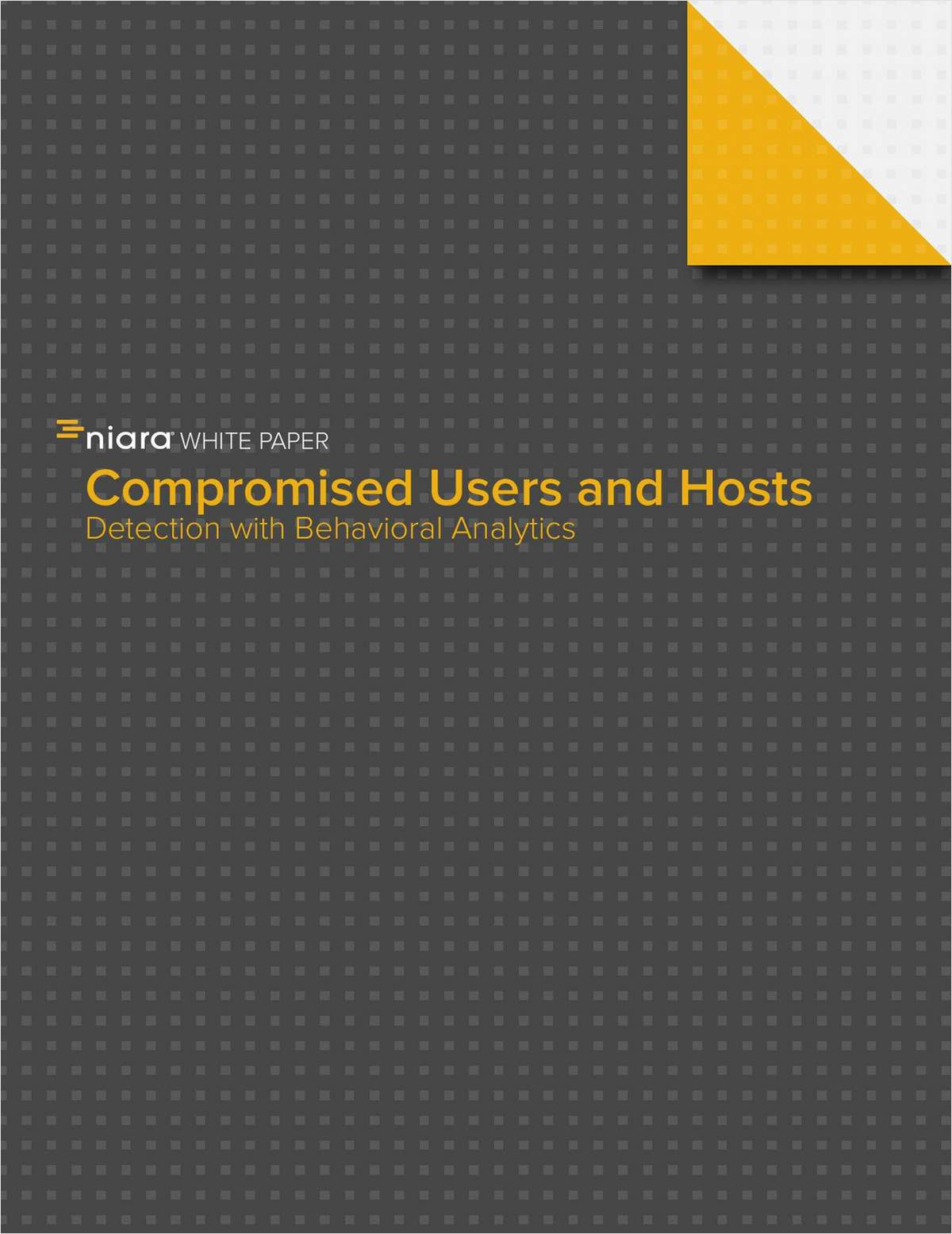 Compromised Users and Hosts - Detection with Behavioral Analytics