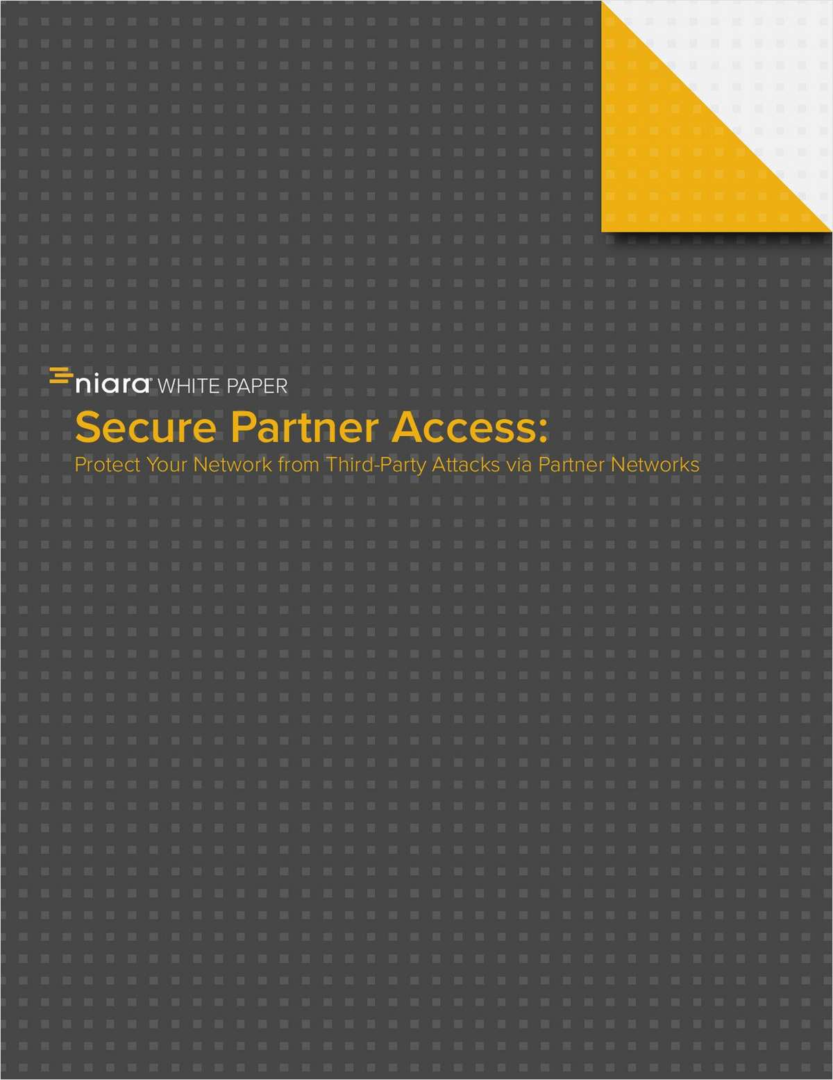 Secure Partner Access: Protect Your Network from Third-Party Attacks via Partner Networks