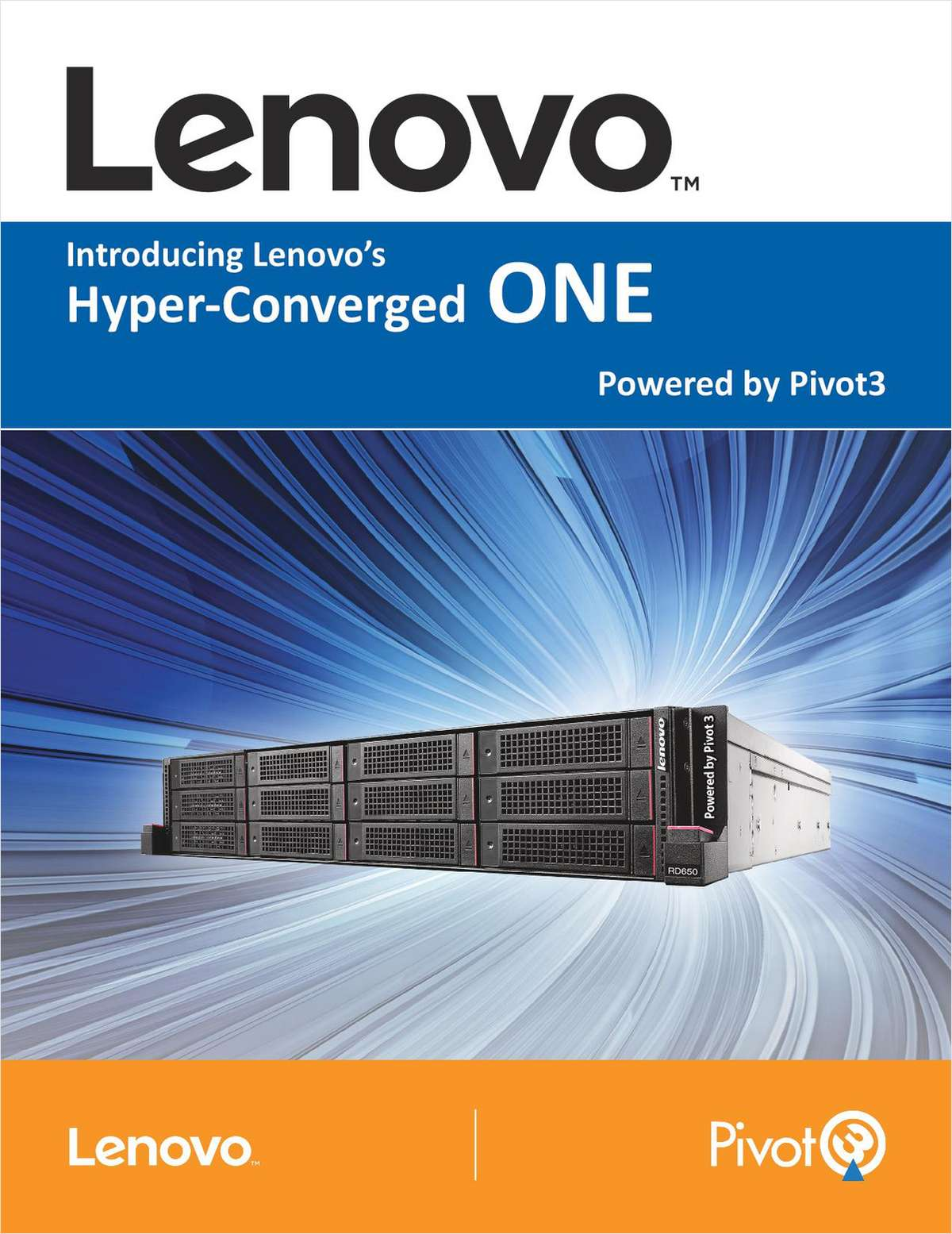 Lenovo and Pivot3 Launch a Global Hyper-Converged Infrastructure Solution