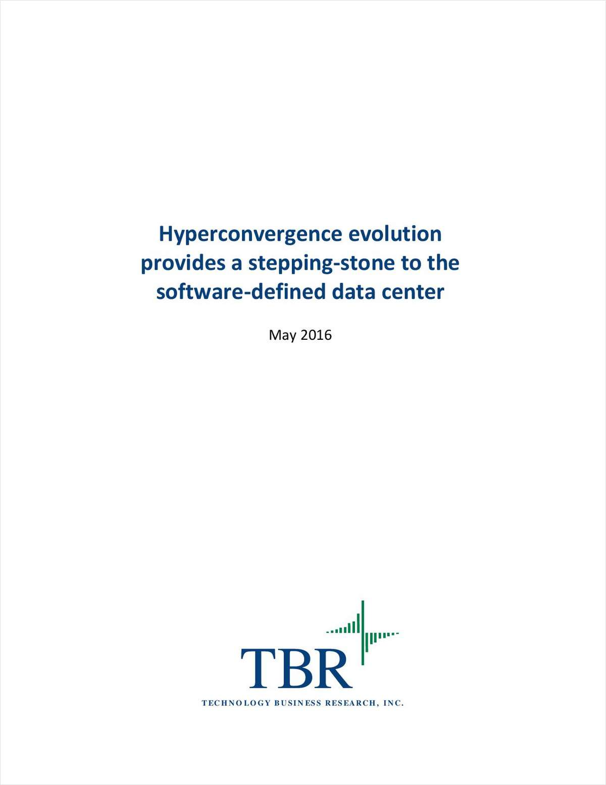 Hyperconvergence: The Stepping-Stone to the Software-Defined Data Center