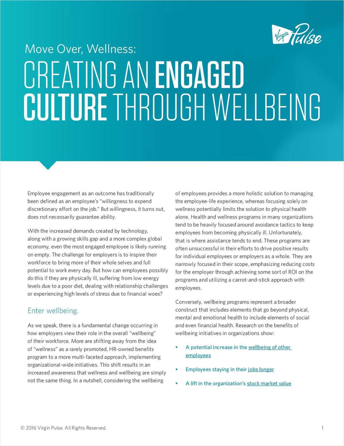 Move Over, Wellness: Creating an Engaged Culture Through Wellbeing
