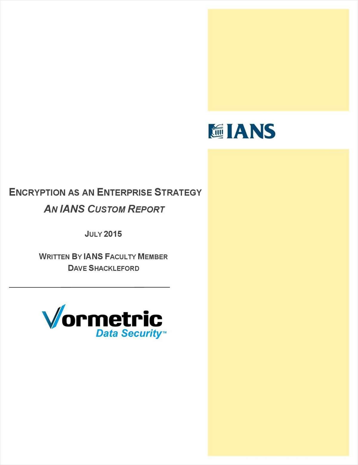 Encryption as an Enterprise Strategy