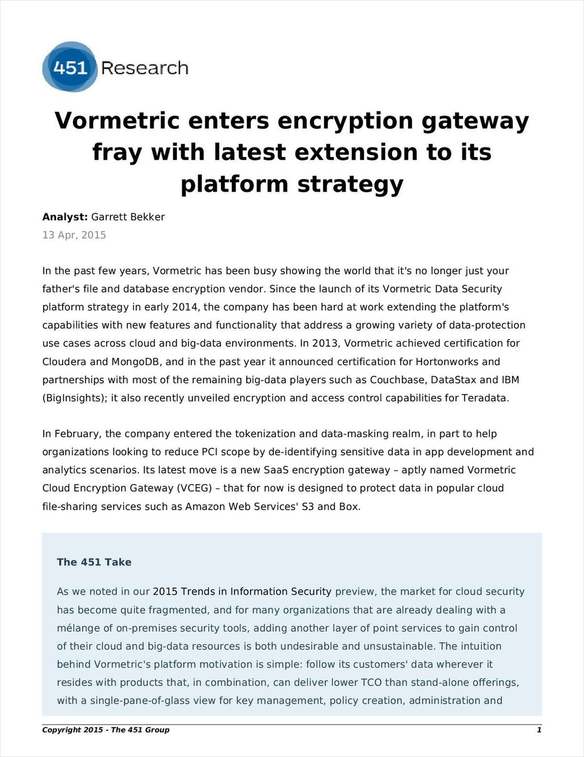 Vormetric Encryption Gateway and Platform Strategy