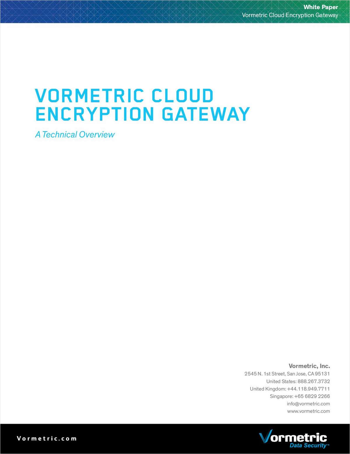 Vormetric Cloud Encryption Gateway: A Technical Overview