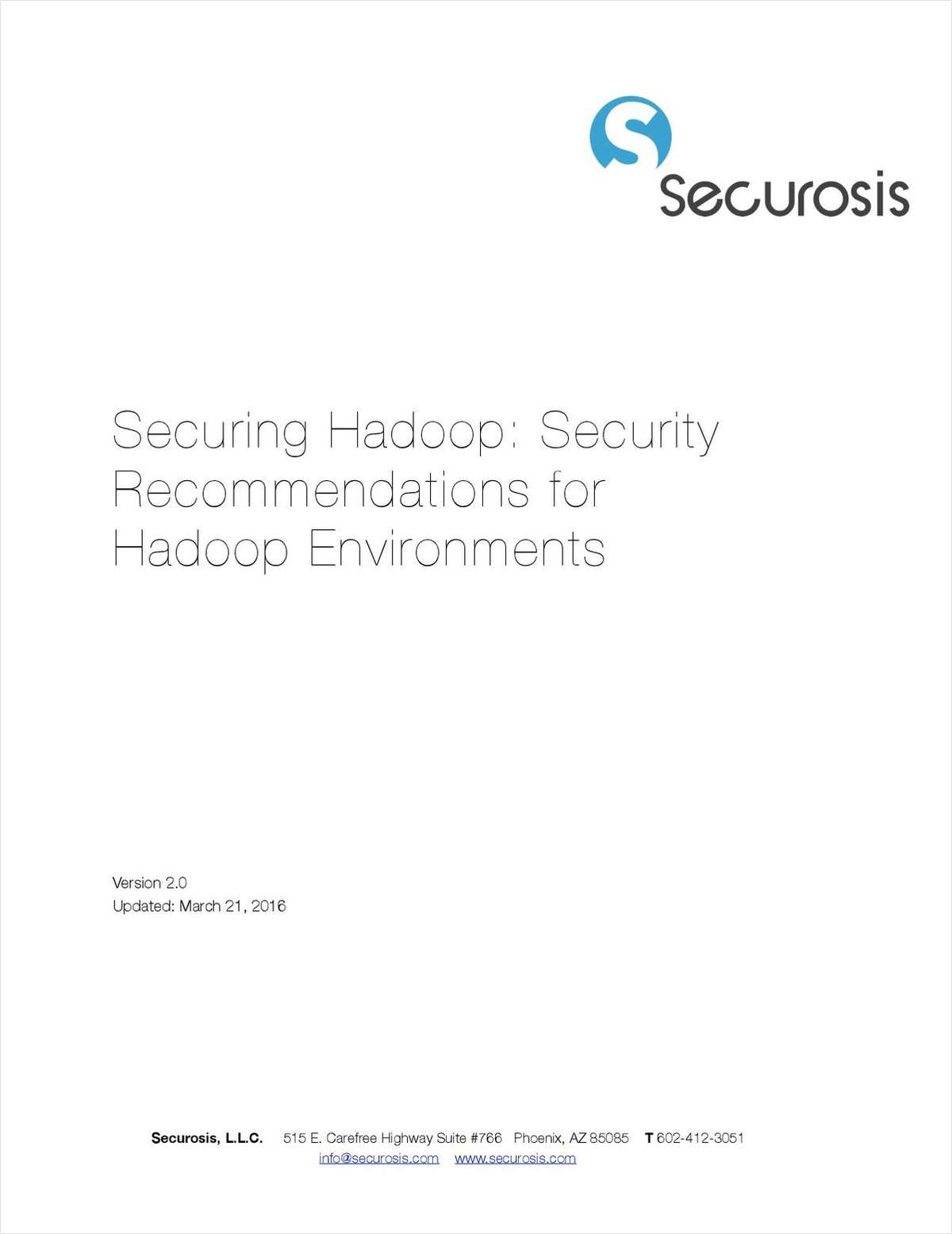 Securing Hadoop: Security Recommendations for Hadoop Environments