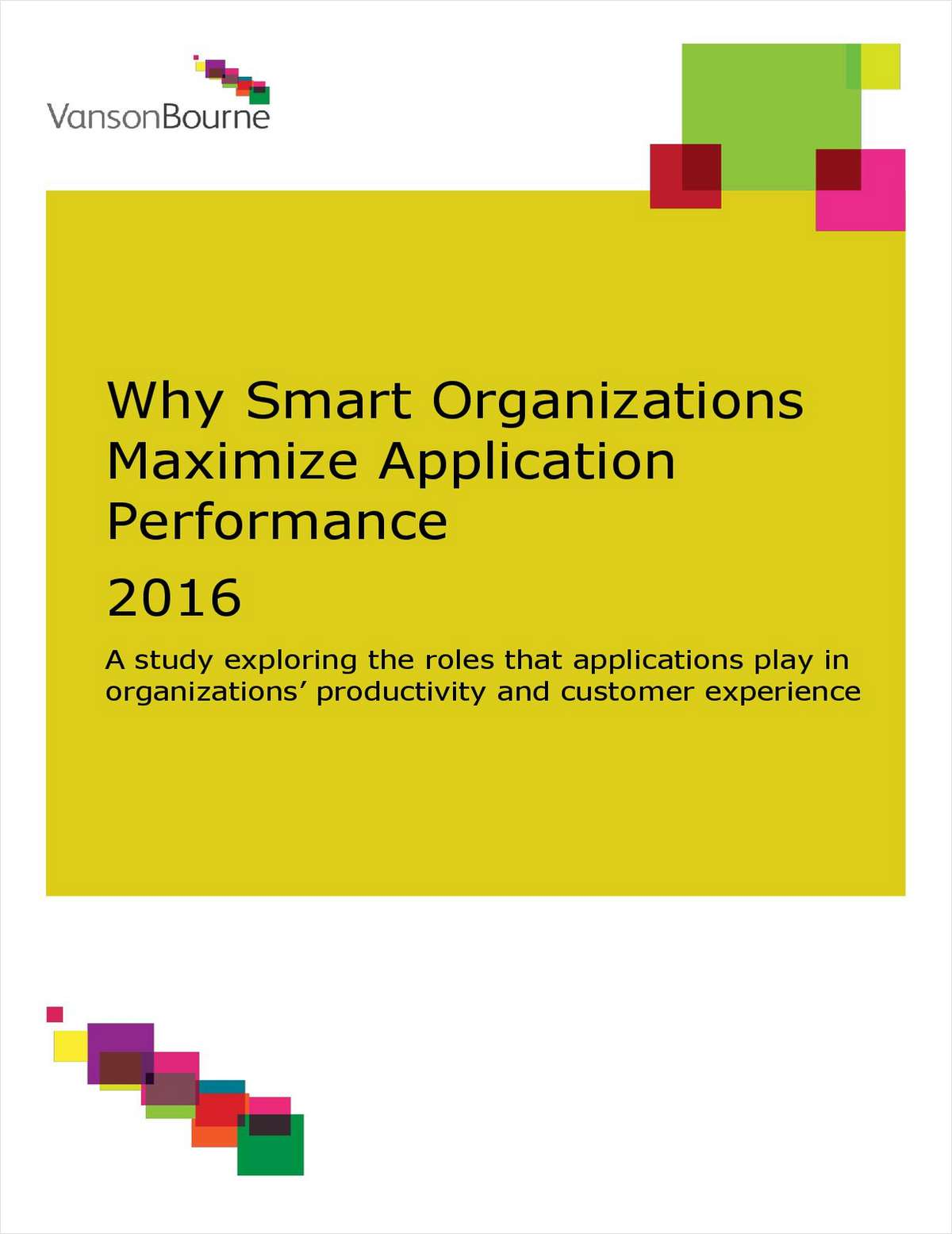 Why Smart Organizations Maximize Application Performance