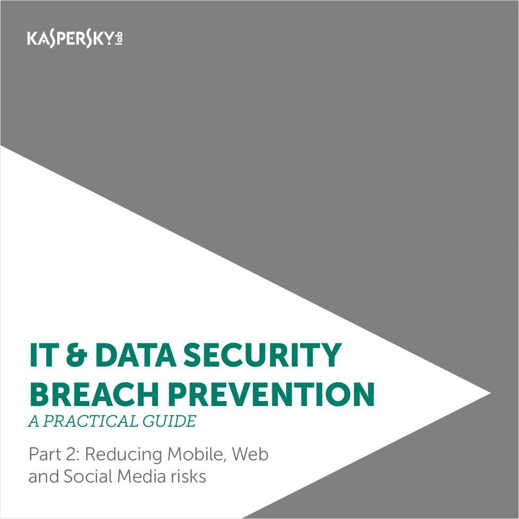 Practical Guide to IT Security Breach Prevention Part II