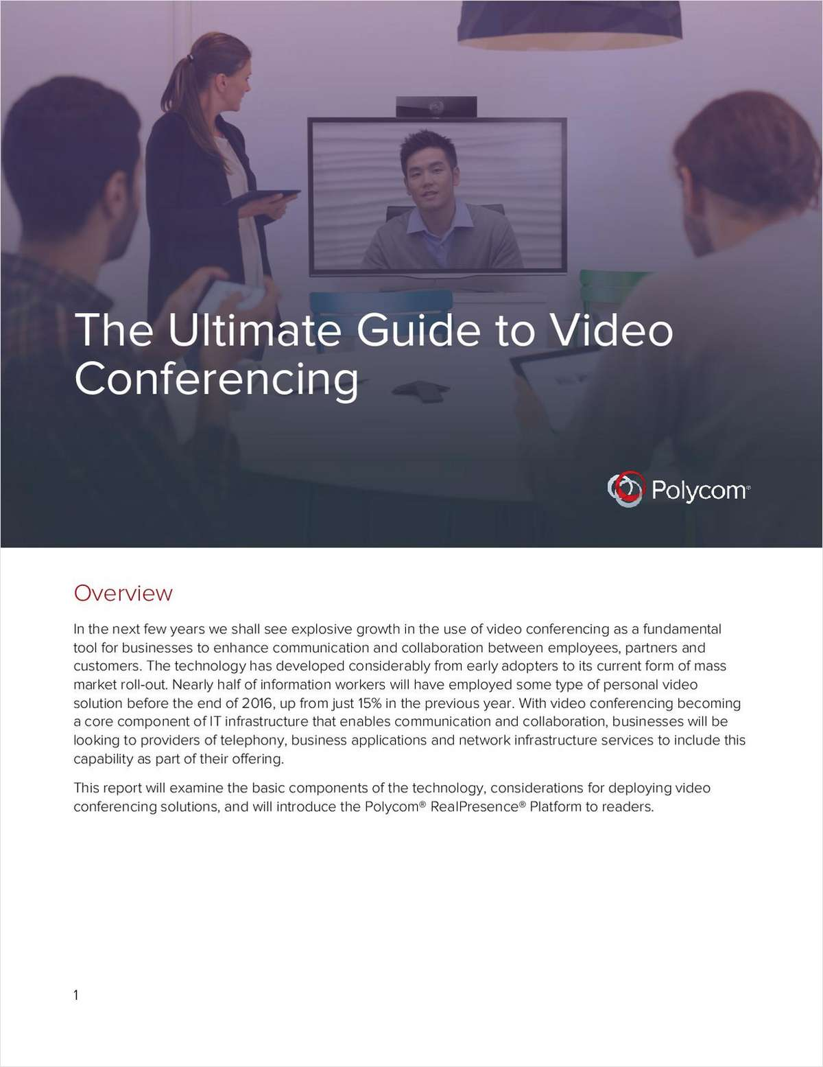 The Ultimate Guide to Video Conferencing, Free Polycom, Inc  Report