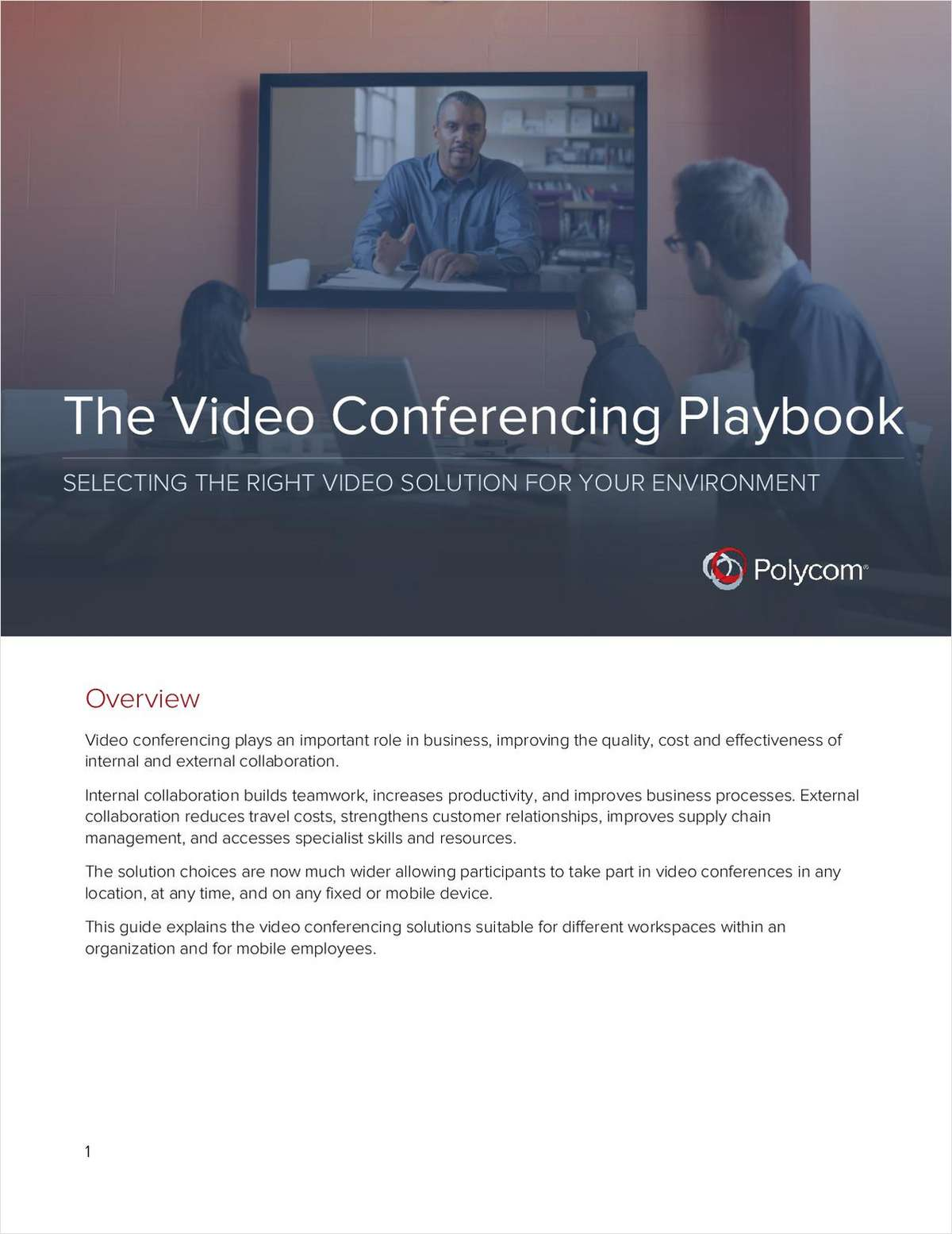 The Video Conferencing Playbook: Selecting the Right Video Solution for Your Environment