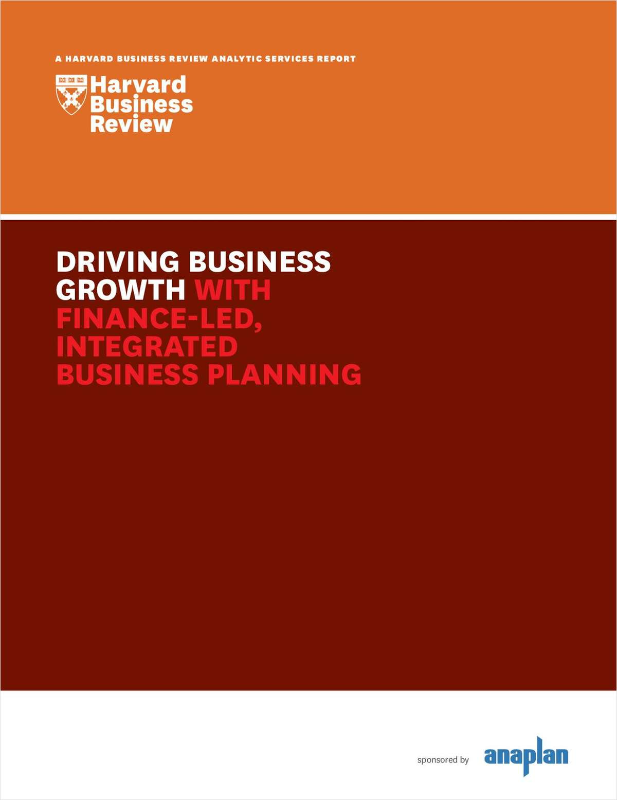 Harvard Business Review Report: Driving Business Growth with Finance-Led, Integrated Business Planning