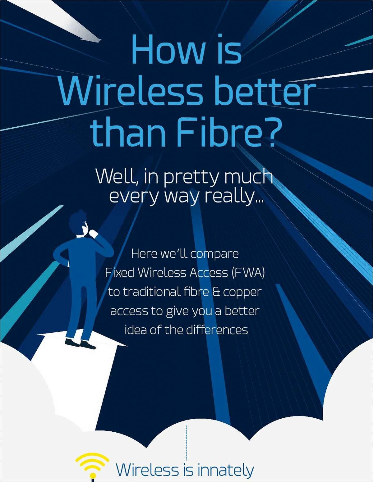 Wireless vs Fibre