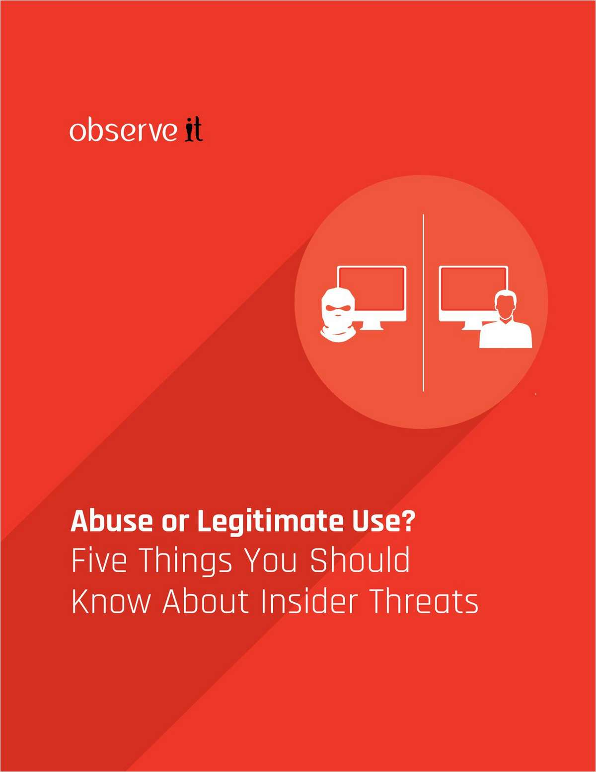 Five Things You Should Know About Insider Threats