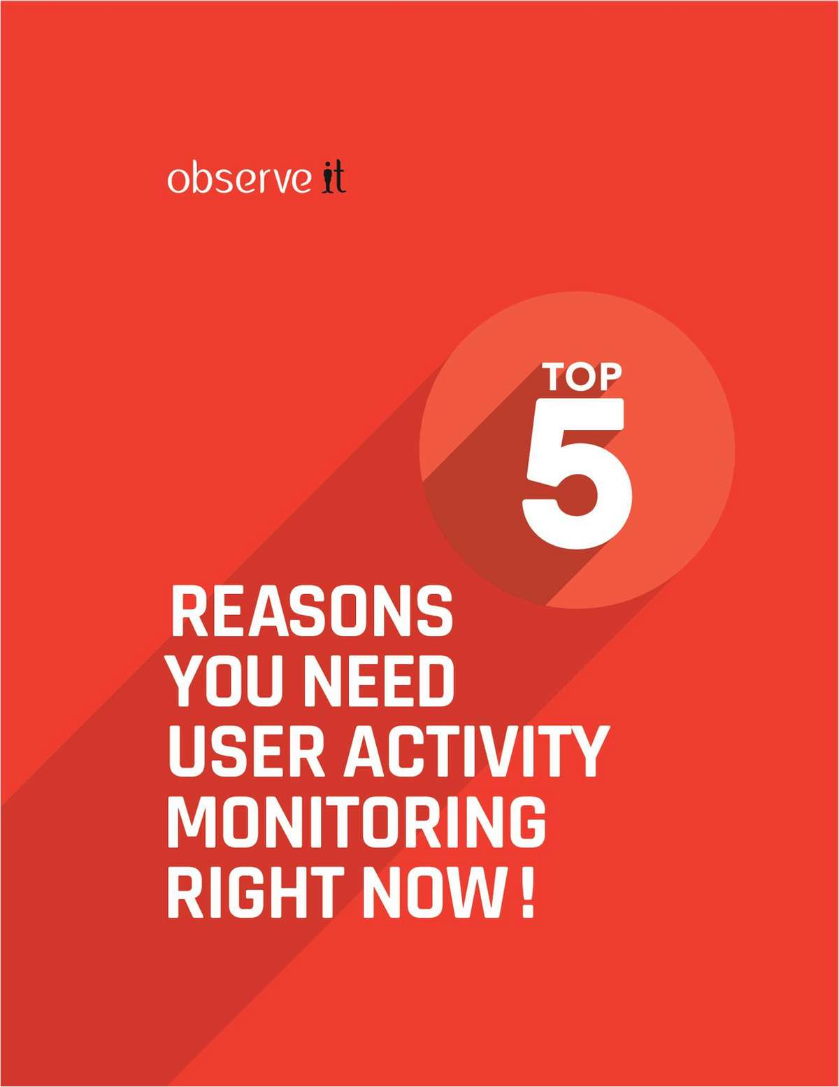 Five Reasons You Need User Activity Monitoring Right Now