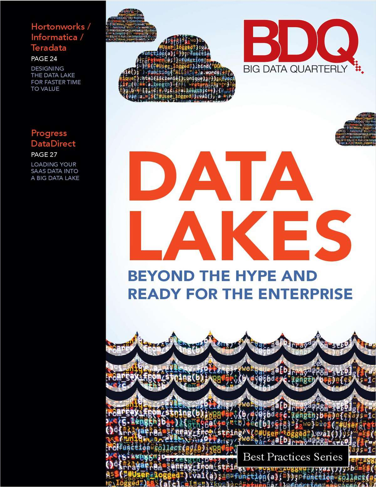 Data Lake Beyond the Hype and Ready for the New Enterprise