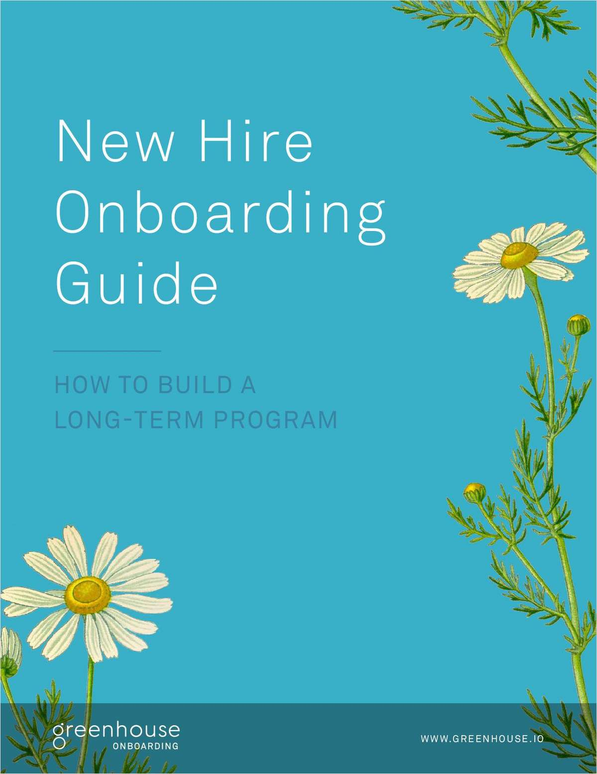 The New Hire Onboarding Guide: How to Build a Long-Term Program