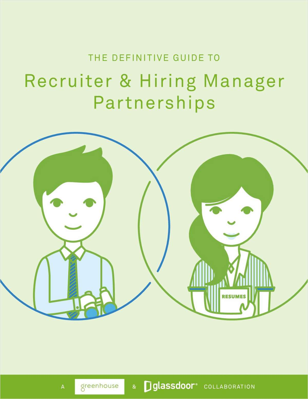 Get the Definitive Guide to Recruiter & Hiring Manager Partnerships