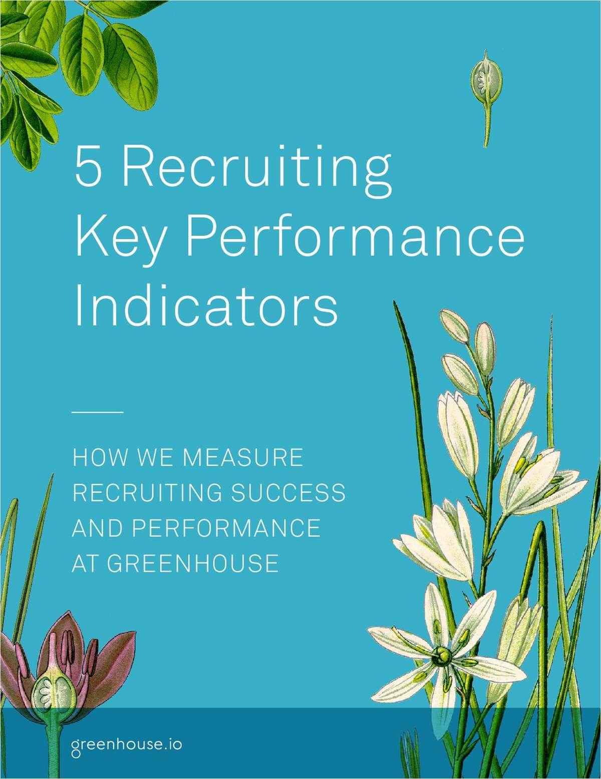 Recruiting Key Performance Indicators - Your 5 Recruiting Metrics