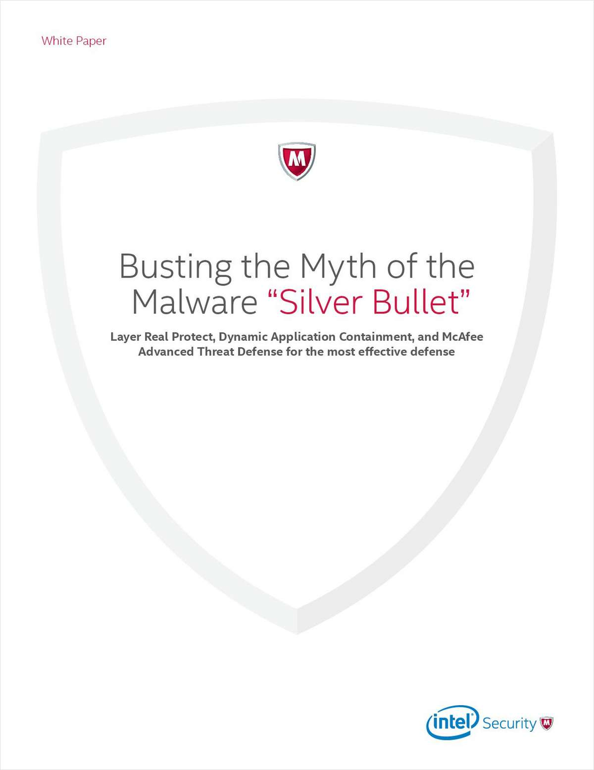 Bust the Myth of the Malware 'Silver Bullet'