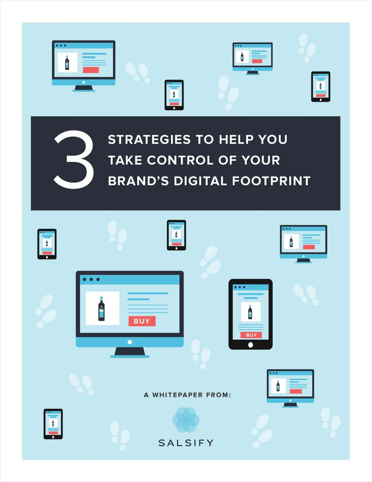 3 Strategies to Help You Take Control of Your Brand's Digital Footprint