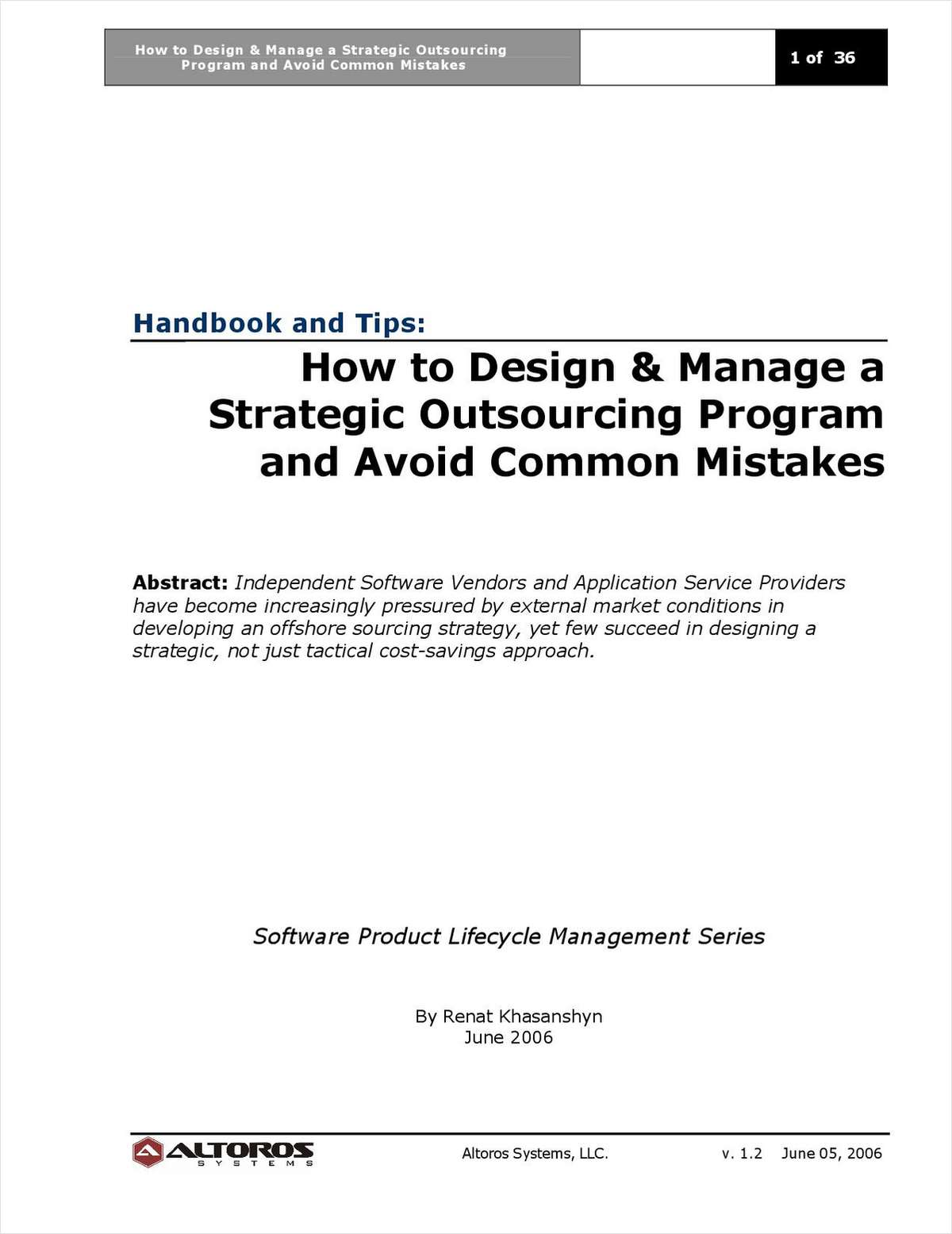 How to Design & Manage a Strategic Outsourcing Program and Avoid Common Mistakes