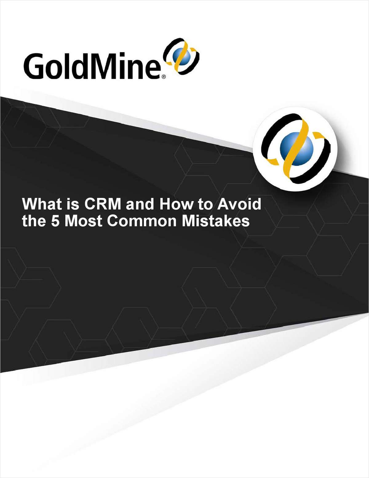 What is CRM and How to Avoid the 5 Most Common Mistakes