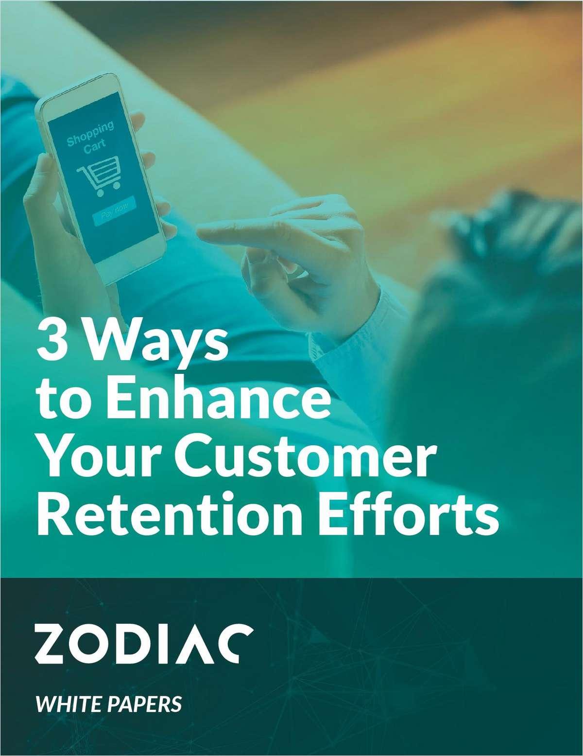 Three Ways to Enhance Your Customer Retention Efforts