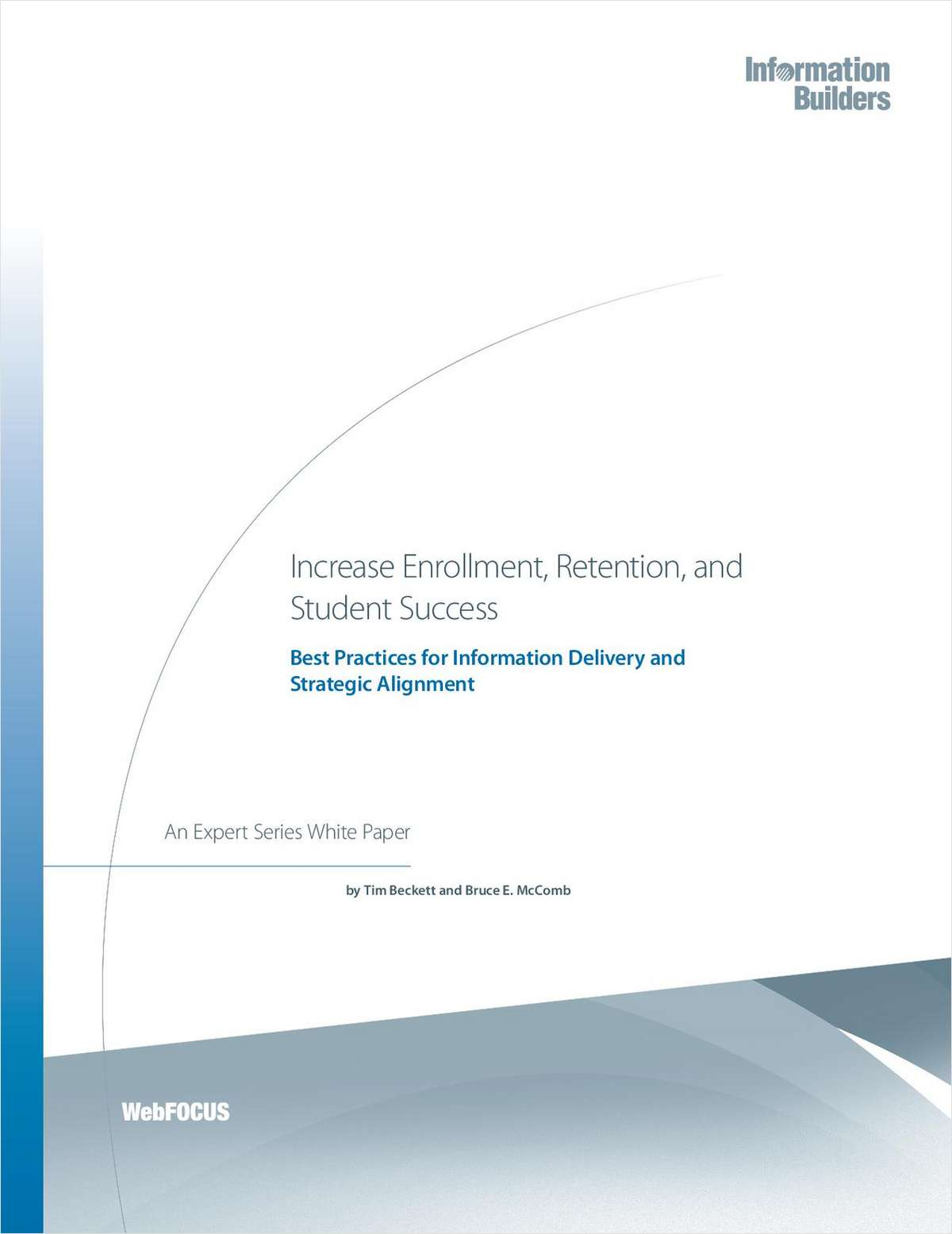 Increase Enrollment, Retention, and Student Success: Best Practices for Information Delivery and Strategic Alignment in Higher Education