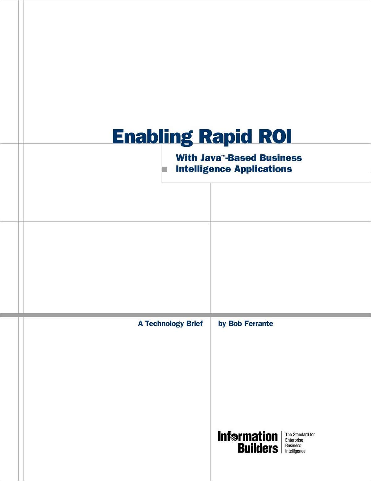 Enabling Rapid ROI: With Java™ - Based Business Intelligence Applications