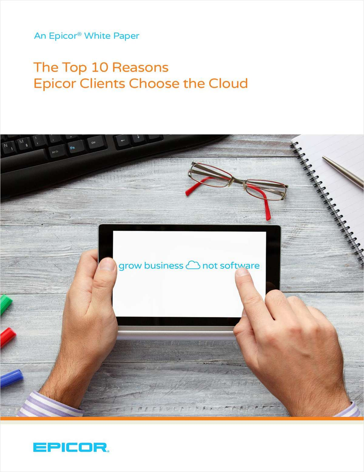 The Top 10 Reasons Epicor Clients Choose the Cloud