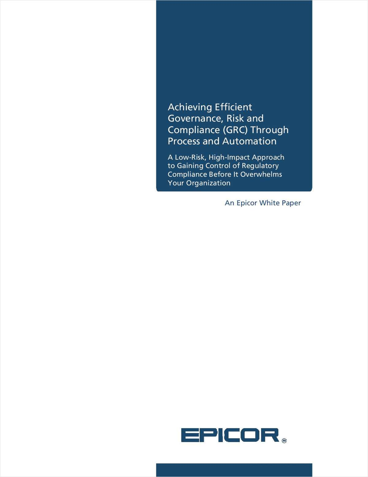 Achieving Efficient Governance, Risk and Compliance (GRC) for Financial Services through Process and Automation
