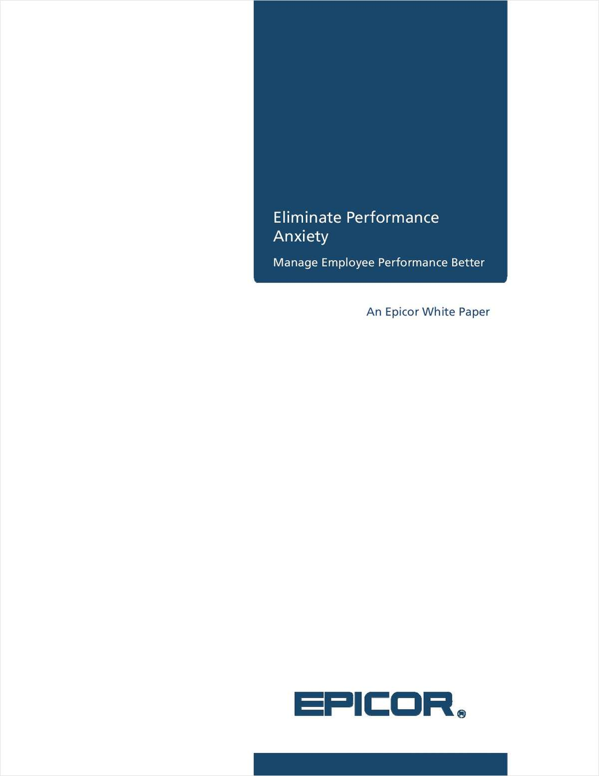 Eliminate Performance Anxiety: Manage Employee Performance Better