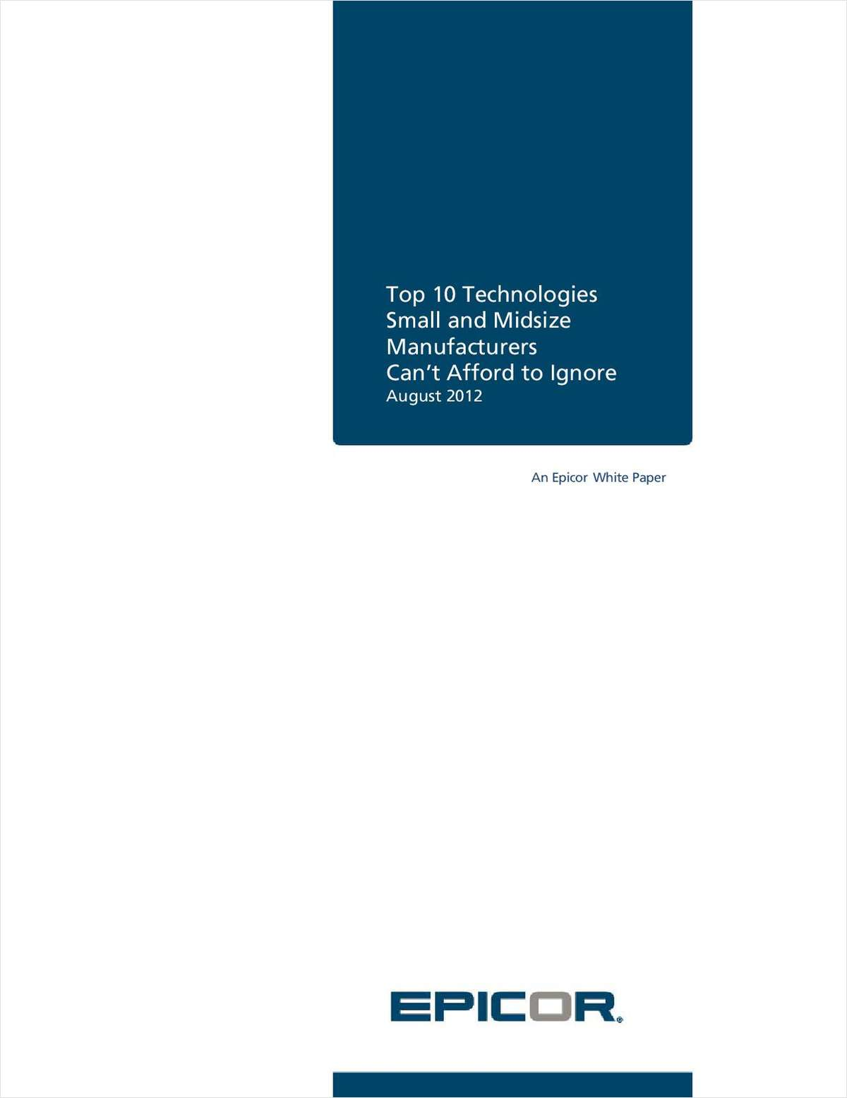 Top 10 Technologies Small and Midsize Manufacturers Can't Afford to Ignore