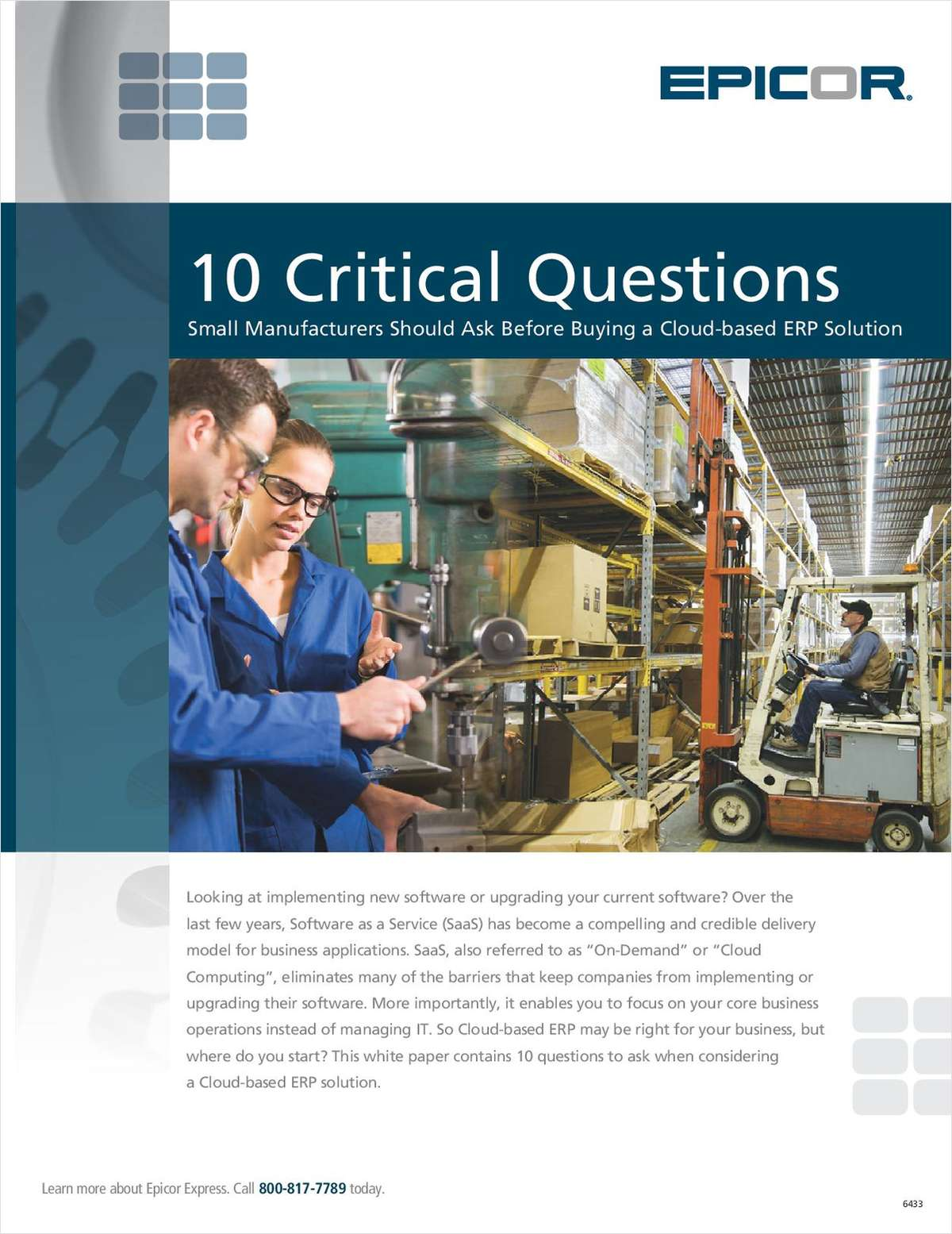 10 Critical Questions Small Manufacturers Should Ask Before Buying a Cloud-based ERP Solution