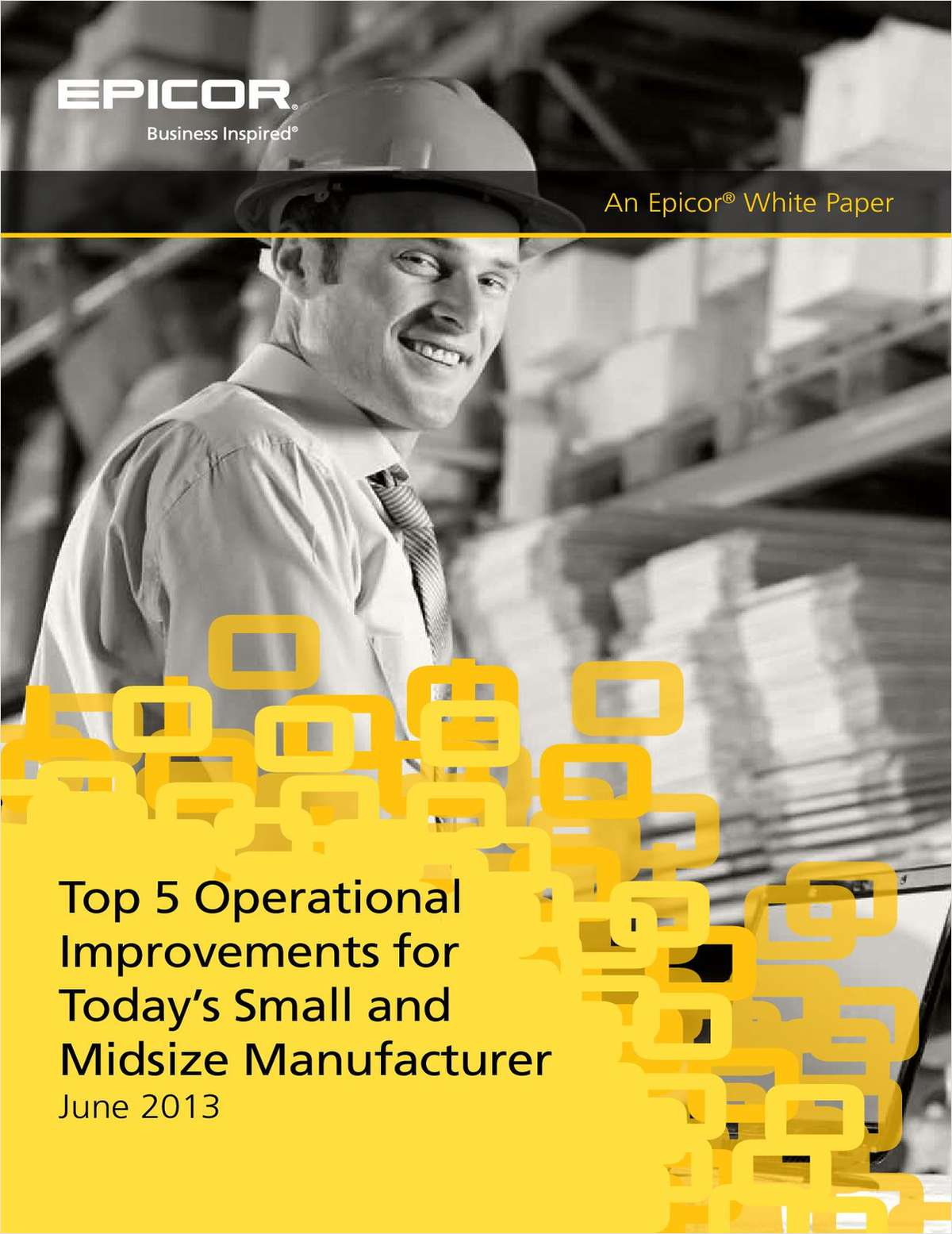 Top 5 Operational Improvements for Today's Small and Midsize Manufacturer