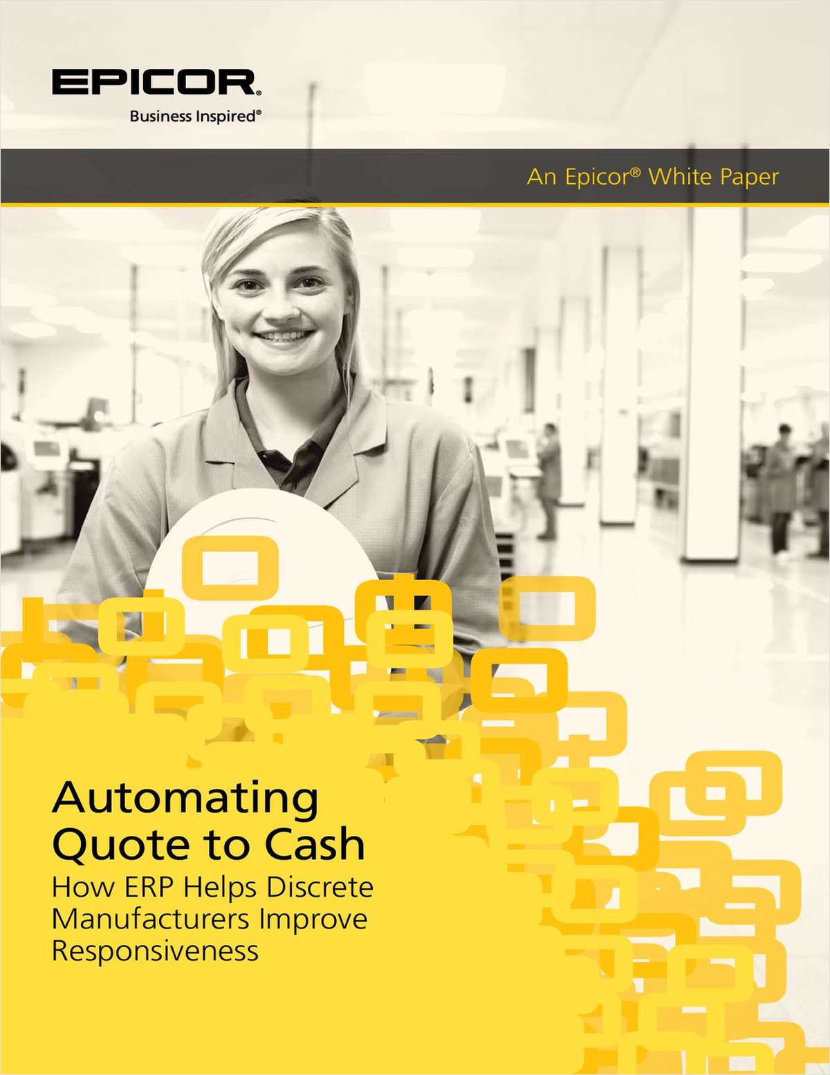 Automating Quote to Cash, How ERP Helps Discrete Manufacturers Improve Responsiveness