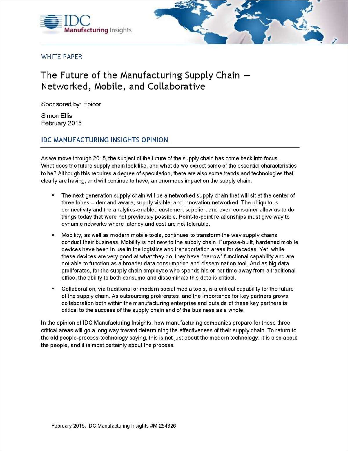 The Future of the Manufacturing Supply Chain - Networked, Mobile, and Collaborative