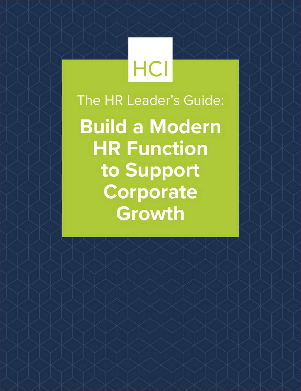 The HR Leader's Guide: Build a Modern HR Function to Support Corporate Growth