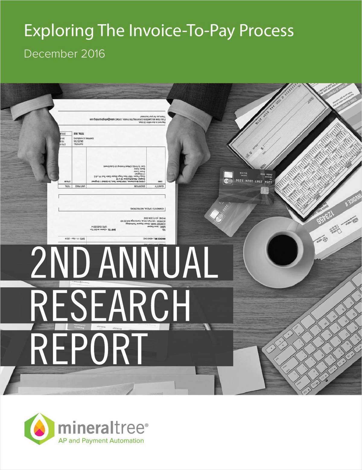 MineralTree Annual Research Brief - Exploring the Invoice-to-Pay Process