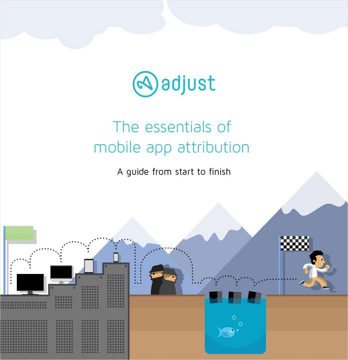 Essentials of Mobile App Attribution for Marketers: A Guide From Start to Finish