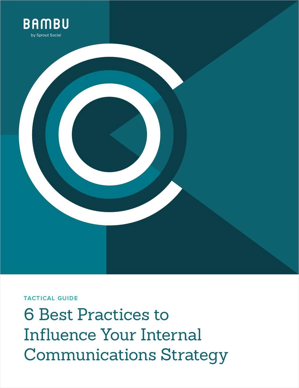 6 Best Practices to Influence Your Internal Communications Strategy