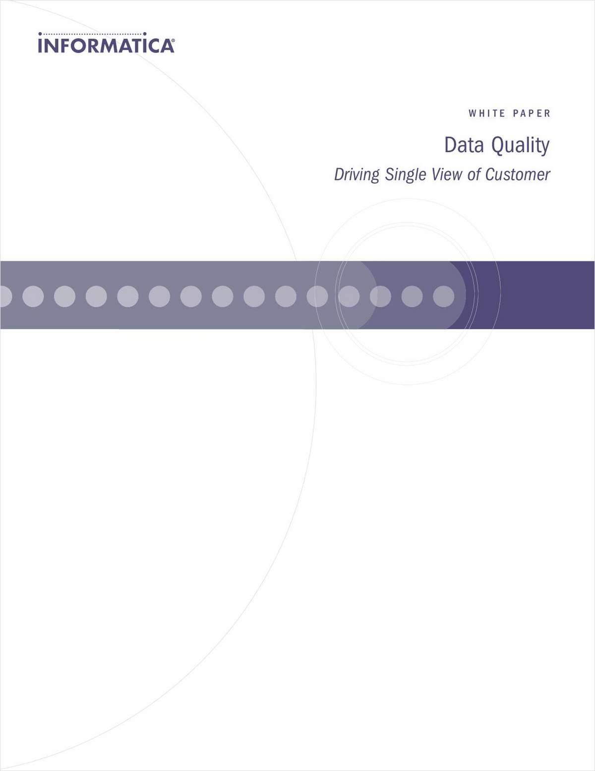 Data Quality: Driving Single View of Customer