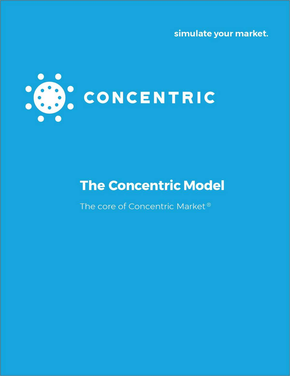 The Concentric Model: The Core of Concentric Market