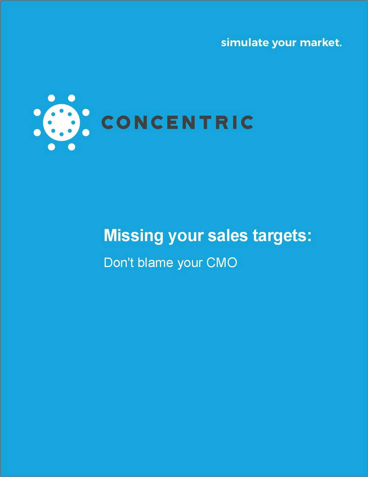 Stop Blaming Your CMO If You Are Missing Your Sales Goal