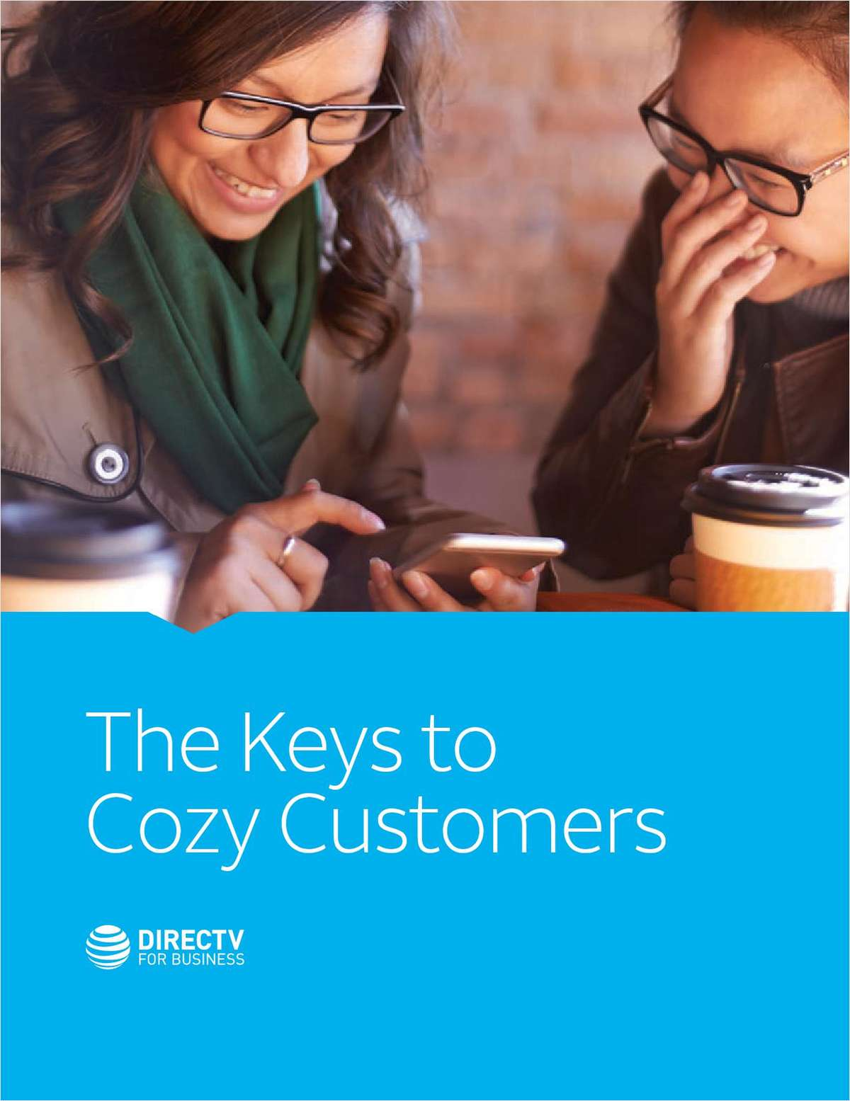 The Keys to Cozy Customers