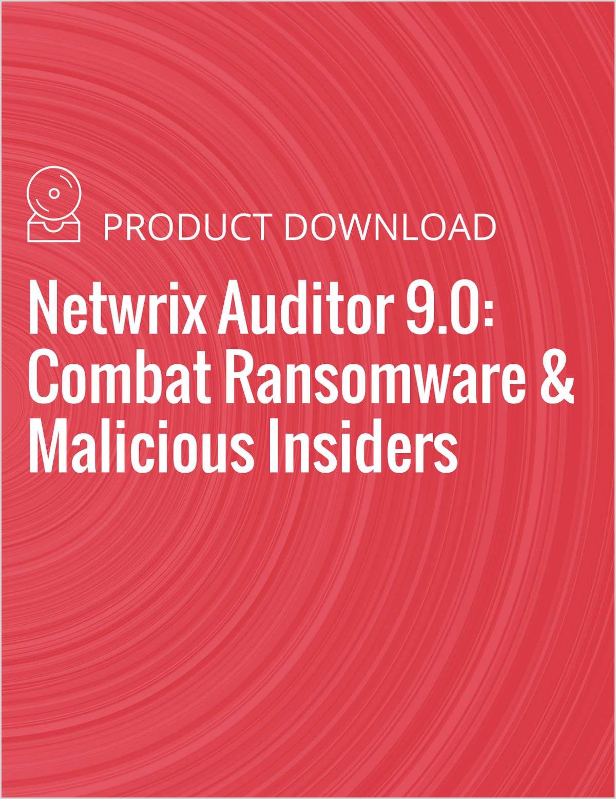 Netwrix Auditor 9.0: Combat Ransomware & Malicious Insiders