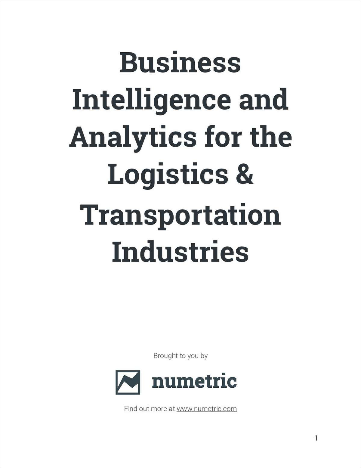 Business Intelligence and Analytics for the Logistics, Transportation, and Supply Chain Industries