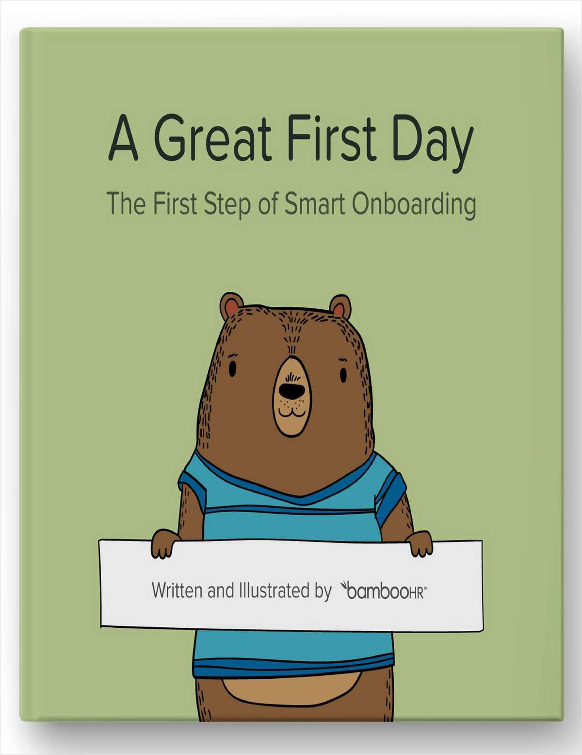A Great First Day--The First Step of Smart Onboarding