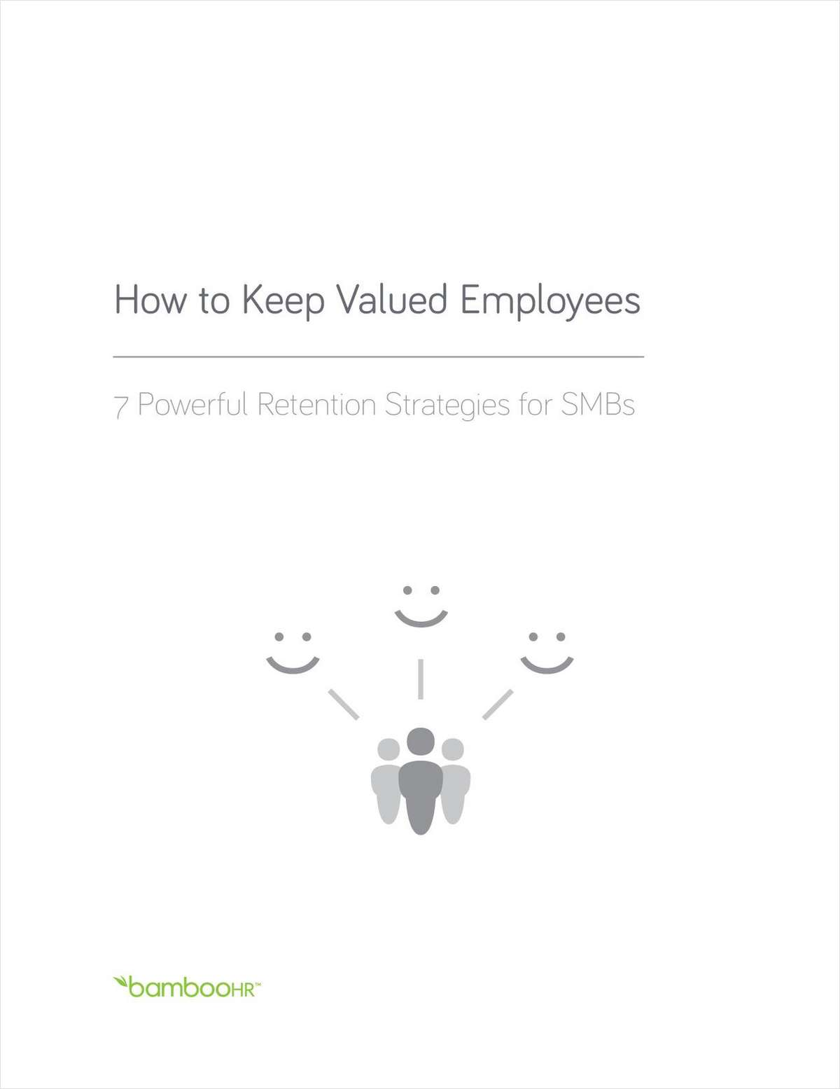 How to Keep Valued Employees: 7 Powerful Retention Strategies for SMBs
