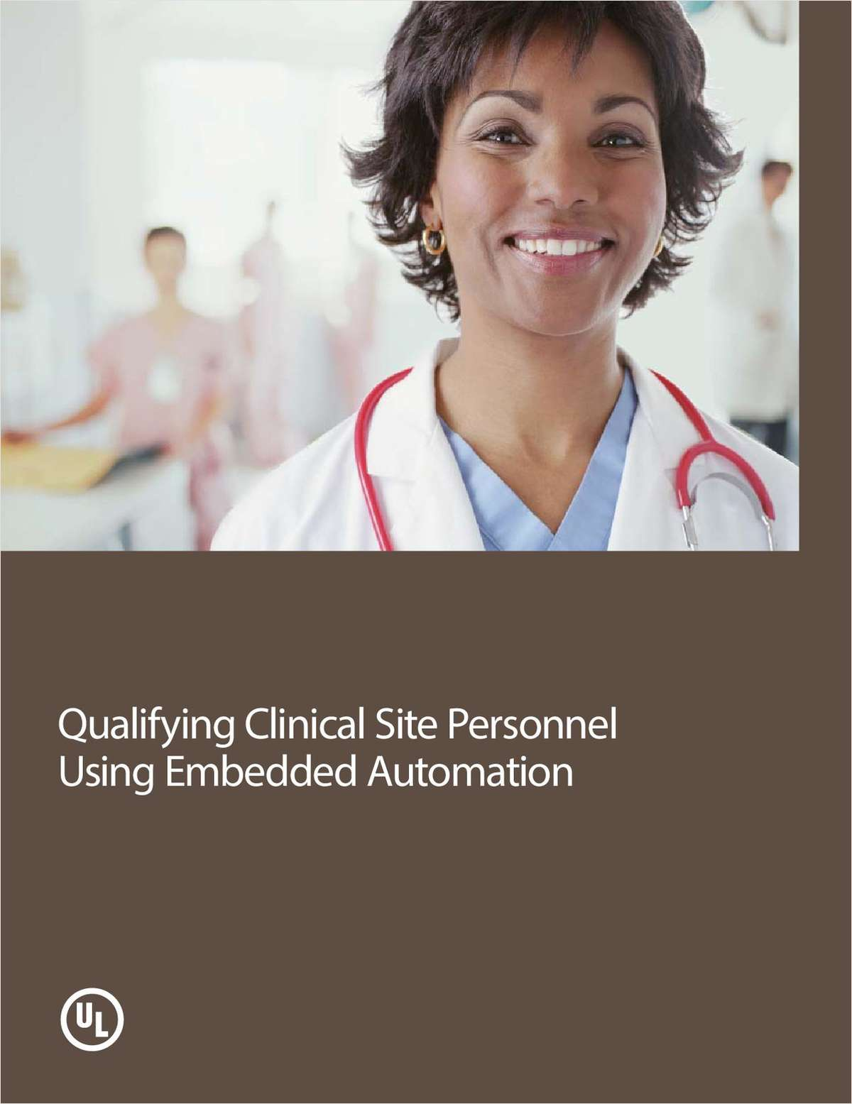 Qualifying Clinical Site Personnel Using Embedded Automation